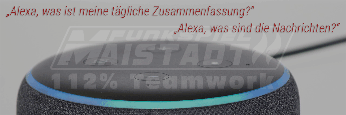 Funkspiel Maistadt, Alexa Flash Briefing Skill